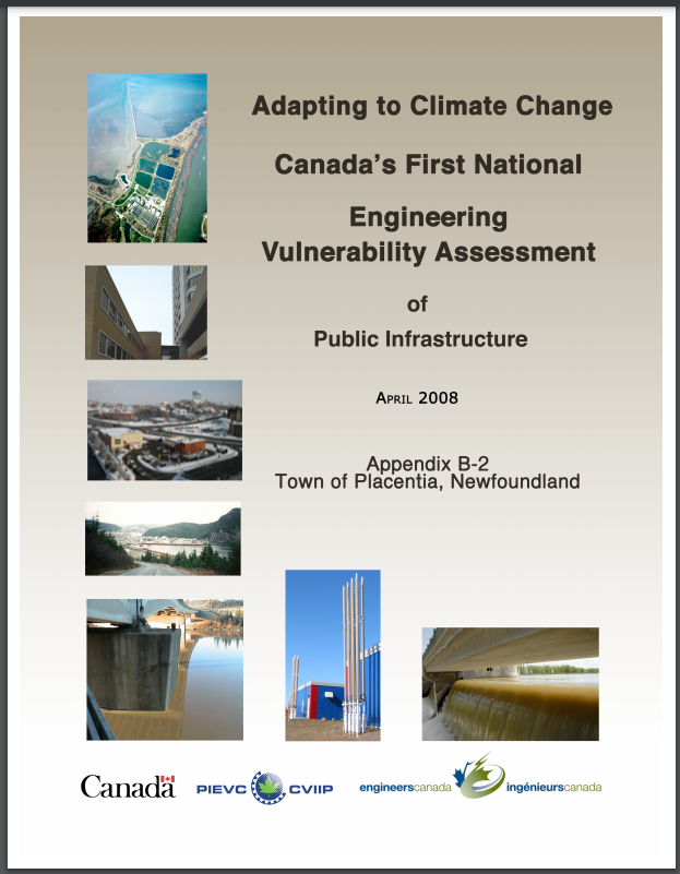 WATER RESOURCES PUBLIC INFRASTRUCTURE VULNERABILITY ASSESSMENT FOR PLACENTIA, NEWFOUNDLAND