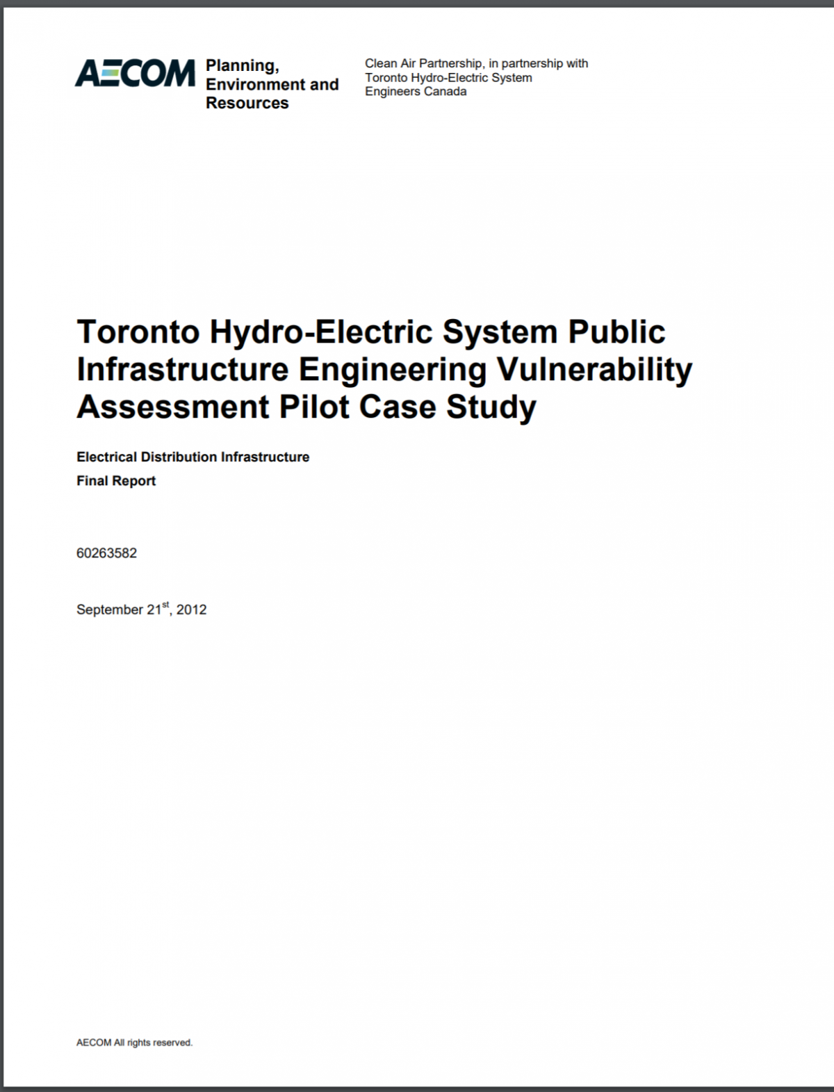 Toronto Hydro-Electric System Public Infrastructure Engineering Vulnerability Assessment Pilot Case Study