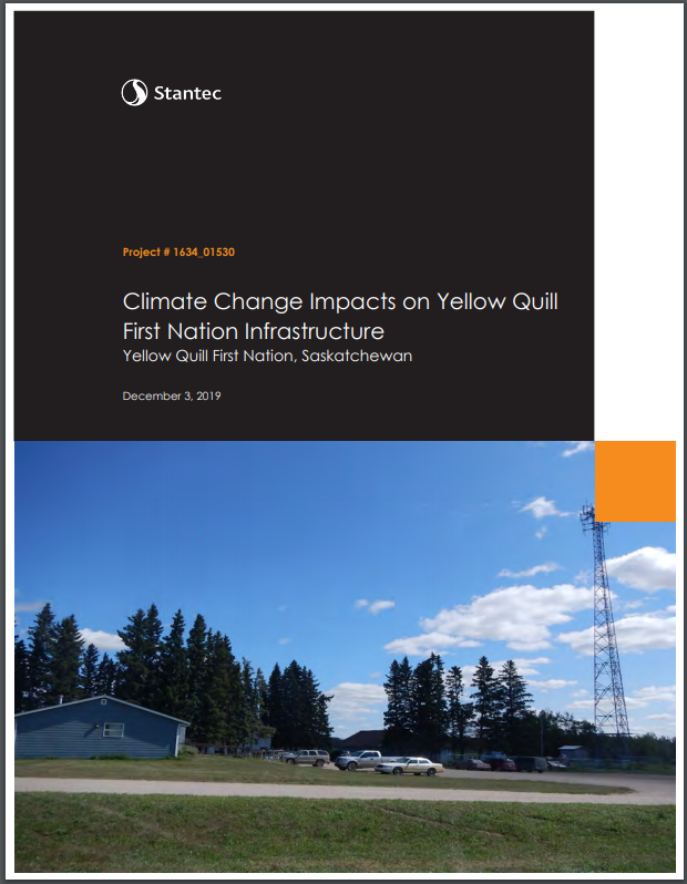 Climate Change Impacts on Yellow Quill First Nation Infrastructure Yellow Quill First Nation, Saskatchewan