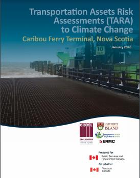 Transportation Assets Risk Assessments (TARA) to Climate Change