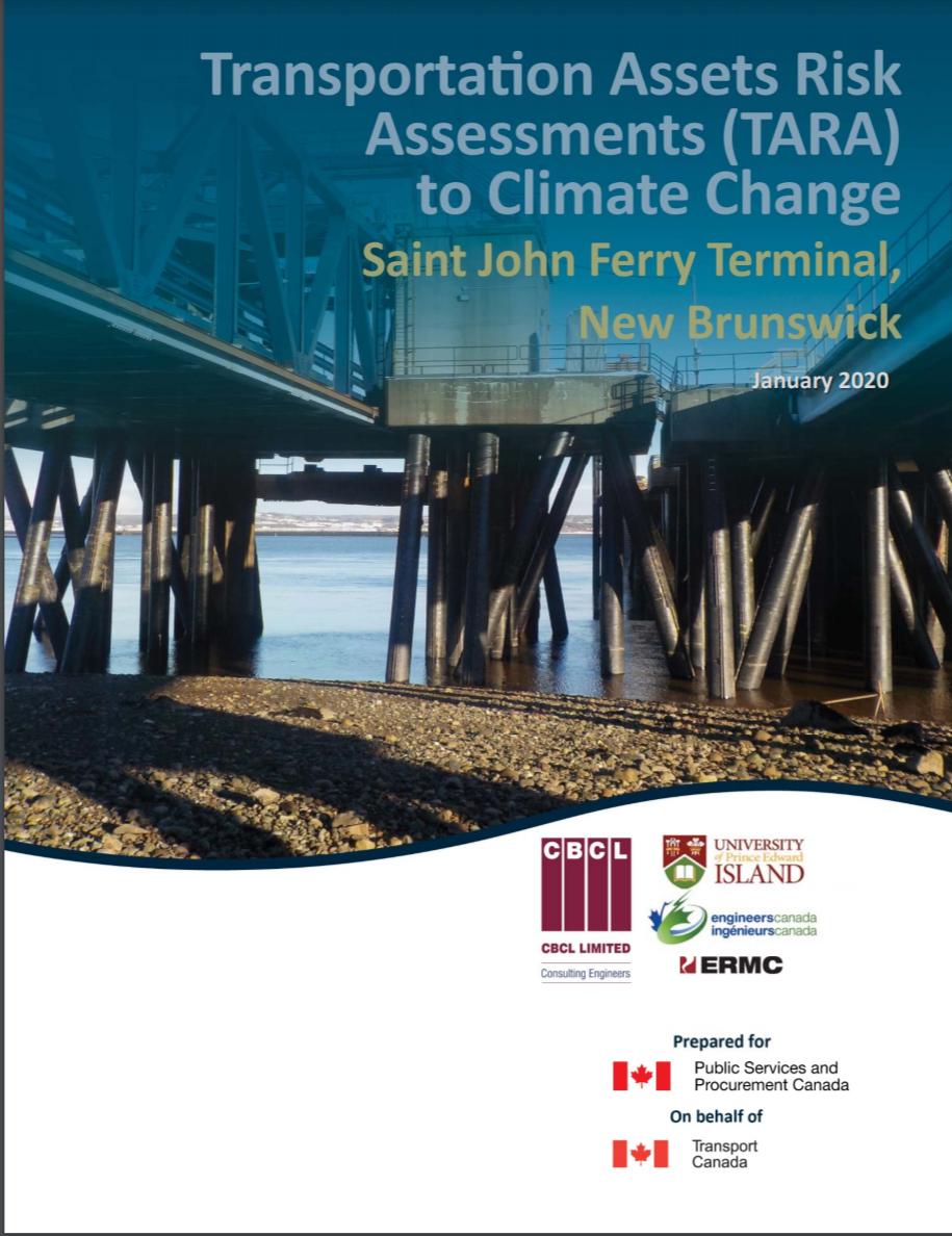 Transportation Assets Risk Assessments (TARA) to Climate Change – Saint John Ferry Terminal, New Brunswick