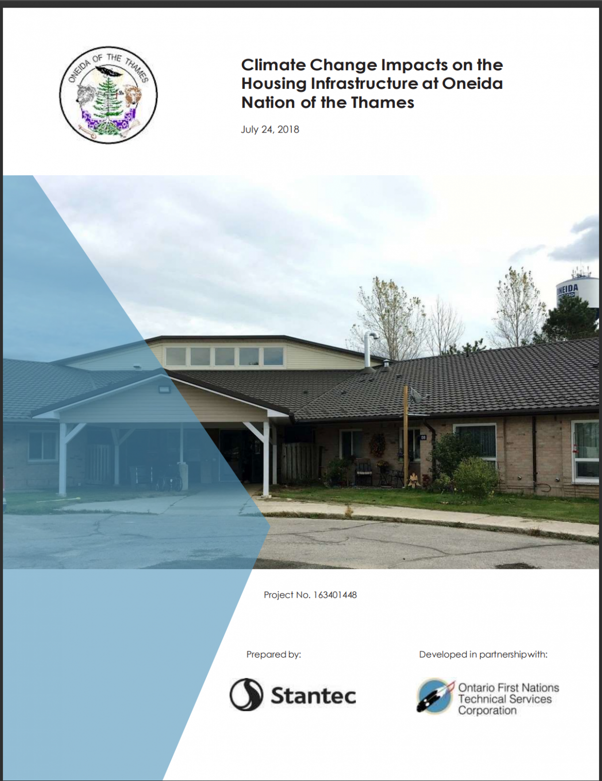 CLIMATE CHANGE IMPACTS ON THE HOUSING INFRASTRUCTURE AT ONEIDA NATION OF THE THAMES