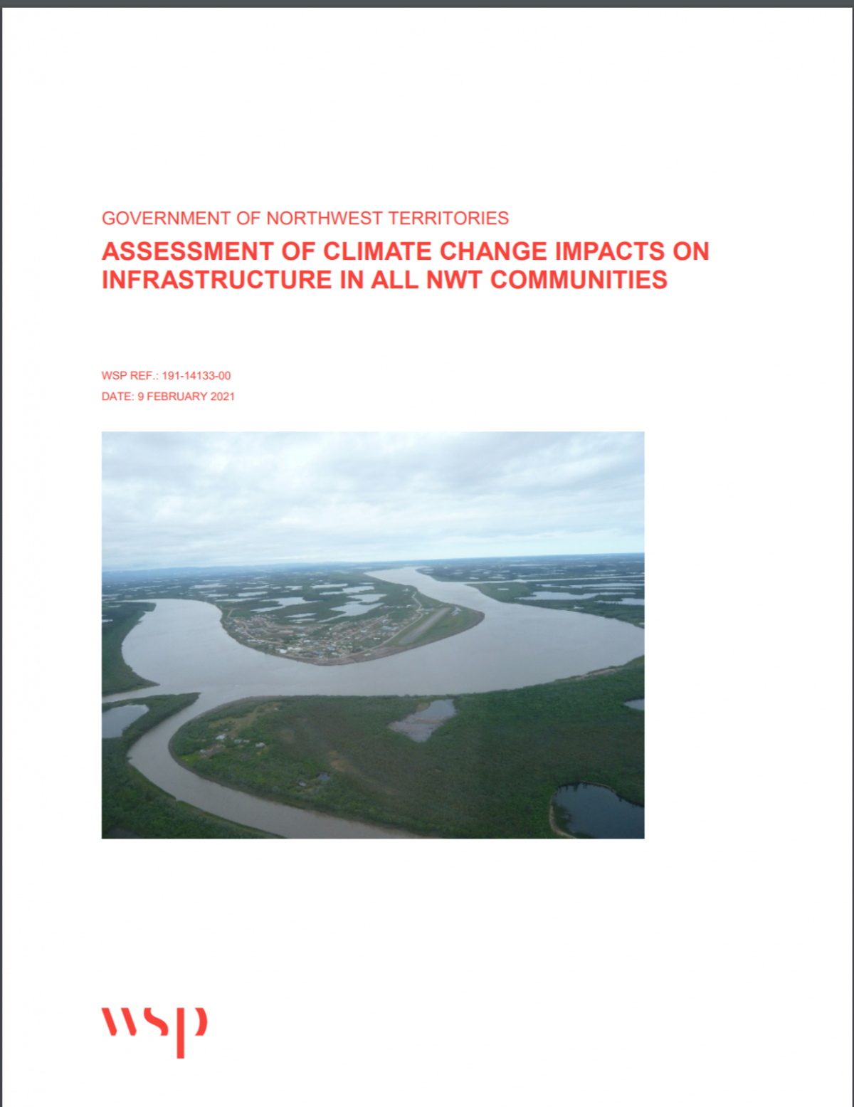 GOVERNMENT OF NORTHWEST TERRITORIES ASSESSMENT OF CLIMATE CHANGE IMPACTS ON INFRASTRUCTURE IN ALL NWT COMMUNITIES