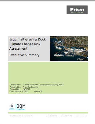 Esquimalt Graving Dock Climate Change Risk Assessment Executive Summary