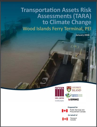 Transportation Assets Risk Assessments (TARA) – Wood Islands Ferry Terminal, PEI